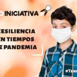 Tener resiliencia en tiempos de pandemia