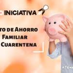 Reto de ahorro familiar en cuarentena | Hasta $4,250 en 5 semanas