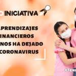 3 aprendizajes financieros que nos ha dejado el coronavirus